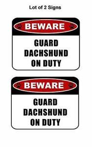"2 count ""Beware Guard Dachshund (v2) on Duty"" Laminated Dog Sign"