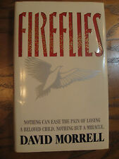 David Morrell - Fireflies - HC 1st Edition - 1988  Inscribed