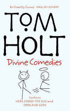 """Divine Comedies: """"Here Comes the Sun"""", """"Odd and Gods!"""": Omnibus 3, Tom Holt 