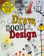 Draw, Doodle, Design (Drawing Books),Frances Prior-Reeves, Carol Seatory, Elean