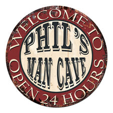 CPM-0460 PHIL'S MAN CAVE OPEN 24hrs Chic Tin Sign Man Cave Decor Gift