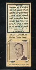 1936-39 Diamond Matchbook Hockey Type 4  Clem Loughlin  Black Hawks  LOOK !!