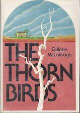 THE THORN BIRDS - COLLEEN MCCULLOUGH - 1ST EDITION/ 1ST PRINTING