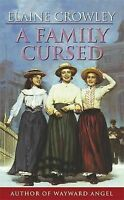 A Family Cursed, Elaine Crowley | Mass Market Paperback Book | Good | 9780752804