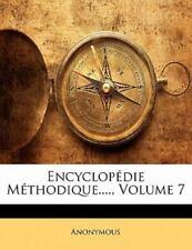 Encyclopédie Méthodique...., Volume 7 (French Edition)