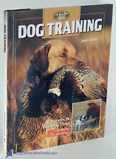 Dog Training, Pointers/Retrievers At Home/In the Field, Jason Smith Nf Hc 80261