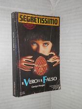 IL VERO E IL FALSO Carolyn Hougan Mondadori 1990 libro romanzo narrativa storia