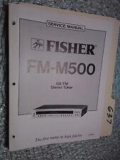 Fisher FM-M500 service manual original repair book stereo am/fm tuner radio