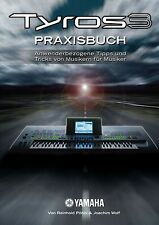 Praxisbuch zum YAMAHA Tyros 3 Keyboard Druckservice in Farbe gebunden k0914
