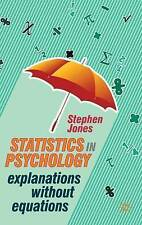 Statistics in Psychology: Explanations without Equations by Stephen Jones...