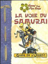 JDR RPG JEU DE ROLE / D20 L5R LE GUIDE DE L'ORIENT LA VOIE DU SAMOURAI