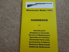 Winchester Model 1892 Rifle Collector Handbook .32-20, .38-40, .44-40, .25-20