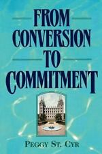 From conversion to commitment
