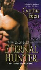 Eternal Hunter (Night Watch) ( Eden, Cynthia ) Used - VeryGood
