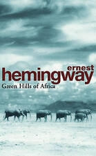 Green Hills of Africa by Ernest Hemingway (Paperback, 1994)