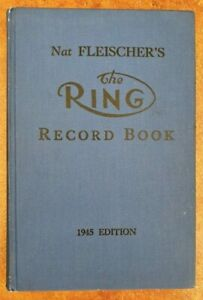 1945 Nat Fleischer's THE RING RECORD BOOK, superb condition!