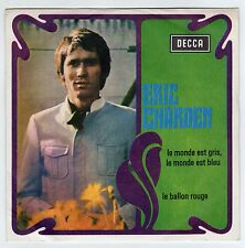 disco 45 GIRI Eric CHARDEN LE MONDE EST GRIS, LE MONDE EST BLEU -LE BALLON ROUGE