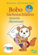 Bobo Siebenschläfers neueste Abenteuer ►►►ungelesen °  Markus Osterwalder