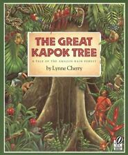 The Great Kapok Tree: A Tale of the Amazon Rain Forest (Hardback or Cased Book)