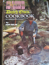 Old-Fashioned Dutch Oven Cookbook by Don Holm 1974 Pbk