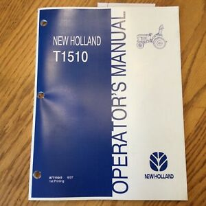 New Holland T1510 TRACTOR OPERATOR MANUAL OPERATION & MAINTENANCE GUIDE 87711641