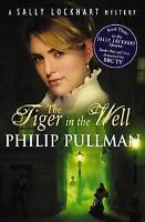 The Tiger In The Well (Sally Lockhart), Pullman, Philip, Very Good Book