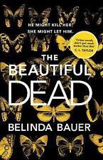 The Beautiful Dead, Bauer, Belinda, New