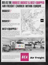 BEA BRITISH EUROPEAN 1963 BIGGEST & BUSIEST IN EUROPE FOR AIR FREIGHT ARGOSY AD