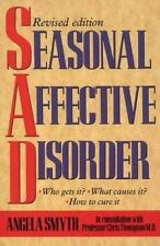 Seasonal Affective Disorder: Winter Depression: Who Gets It, What Causes It