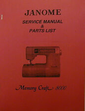 Janome Memory Craft 8000 Sewing Machine Service Manual & Parts List