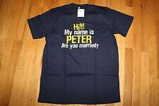 """NO BRAND  T-SHIRT SIZE L BLACK """"HI!!! MY NAME IS PETER ARE YOU """" NEW WITH TAGS"""
