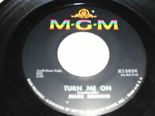 """MARK DINNING NM Lonely Island 45 Turn Me On K-13024 MGM 7"""""""