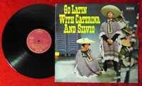 LP Caterina Valente & Silvio Francesco: Go Latin  with... (Decca SLK 16 394-P) D