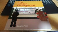 The London Underground: A Diagrammatic History by Rose, Douglas Paperback Book