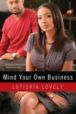 NEW - Mind Your Own Business (Business Series) by Lovely, Lutishia