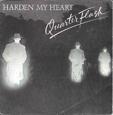 "45 TOURS / 7"" SINGLE--QUARTERFLASH--HARDEN MY HEART / DON'T BE LONELY--1981"