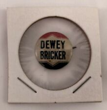 Dewey Bricker 1944 Campaign Button