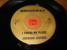 JOHNSON SISTERS - I FOUND MY PLACE - YOU DON'T WANT ME  / LISTEN - RNB POPCORN
