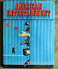 American Entertainment: A Unique History of Popular Show Business First E Signed
