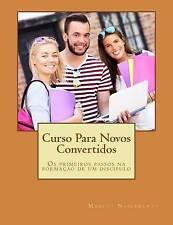Curso Para Novos Convertidos: Os primeiros passos na formação de um discípulo (P