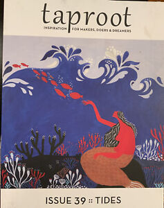 Taproot magagine Issue 39- Tides