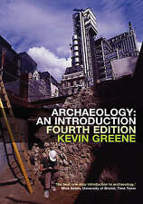 Archaeology: An Introduction, Good Condition Book, Greene, Kevin, ISBN 978041523