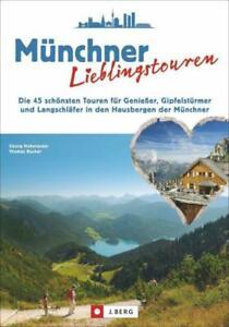 REISEFÜHRER Wanderführer Münchner Lieblingstouren TEGERNSEE Wetterstein Ammergau