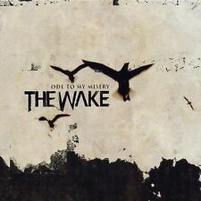 Ode to My Misery by The Wake (Death Metal) (CD, Nov-2003, Spinefarm Records)