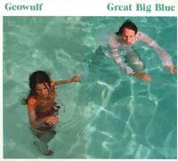 GEOWULF Great Big Blue (2018) 11-track CD album NEW/SEALED