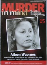 Murder in Mind magazine Issue 15 - Aileen Wuornos