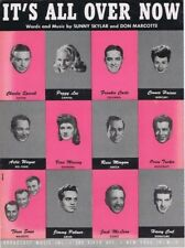 It's All Over Now, 1946, Many Star Photos on the Cover, vintage sheet music