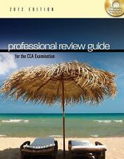 Professional Review Guide for the CCA Examination, 2012 Edition-ExLibrary