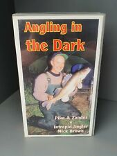 ANGLING IN THE DARK VHS VIDEO TAPE CASSETTE PIKE ZANDER Mick Brown NIGHT FISHING