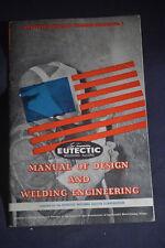 1951 Eutectic Welding Alloys - Manual of Design & Welding Engineering